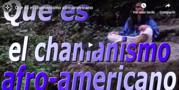 chamanismo afro-americano